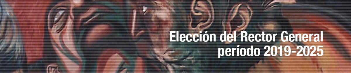 Elección del Rector General, periodo 2019-2025