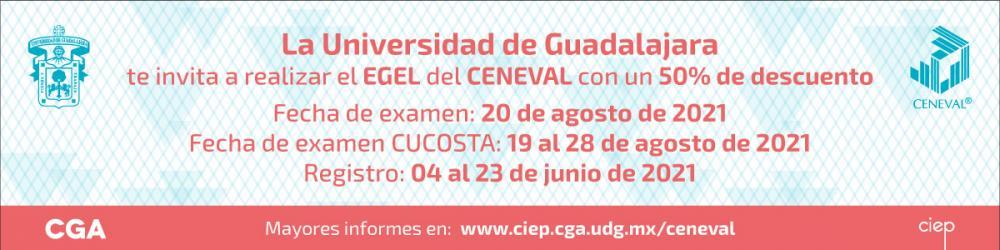 EGEL del CENEVAL 2021 - 19 al 28 de agosto de 2021 -
